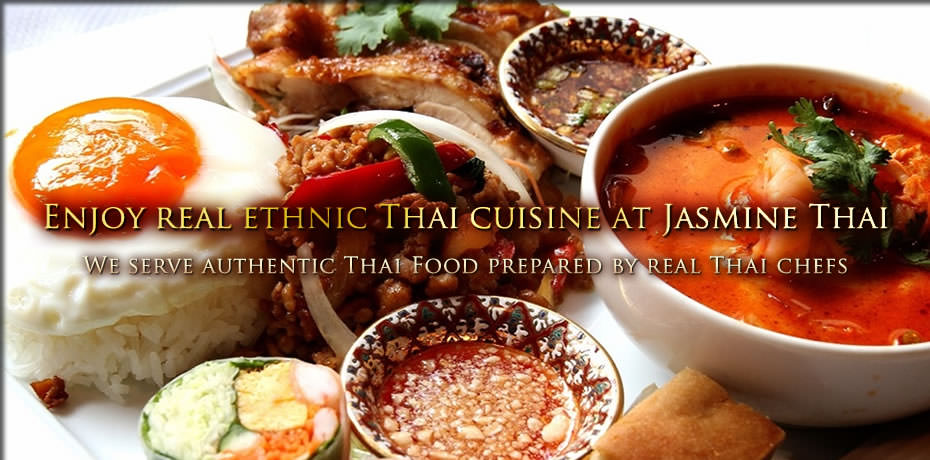 Enjoy real ethnic Thai cuisine at Jasmine Thai.